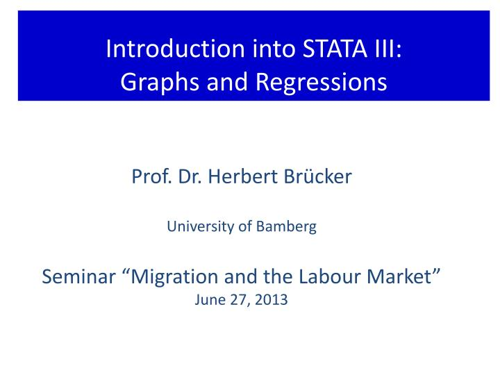 Introduction into STATA III: