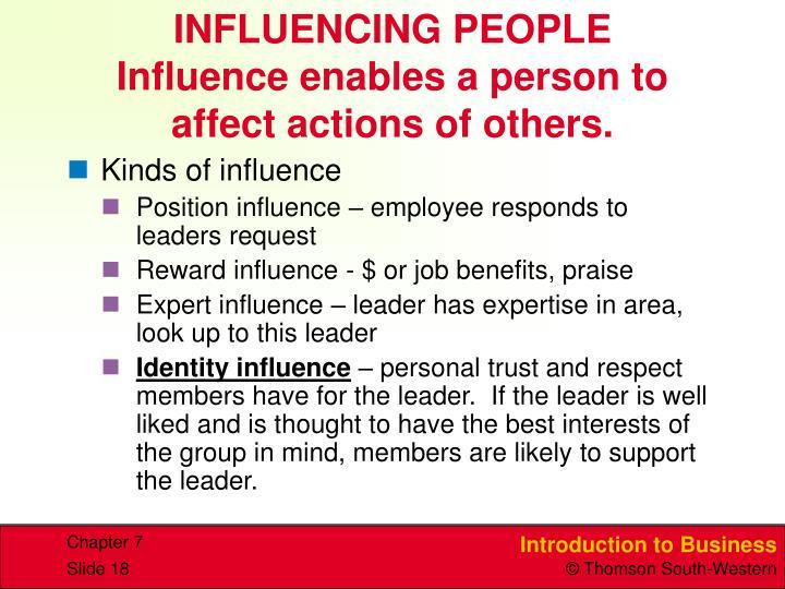 INFLUENCING PEOPLE