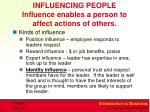 influencing people influence enables a person to affect actions of others