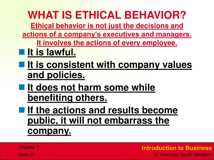 WHAT IS ETHICAL BEHAVIOR?