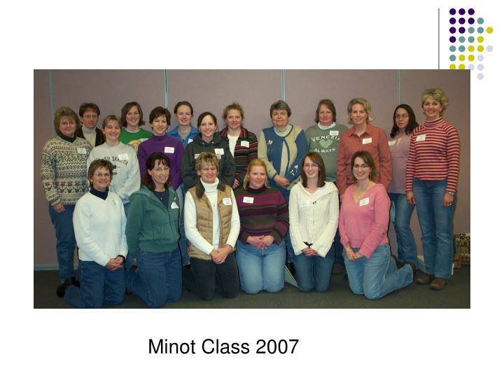 Minot Class 2007