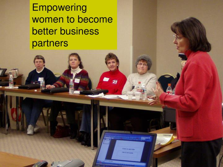 Empowering women to become better business partners