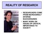 reality of research