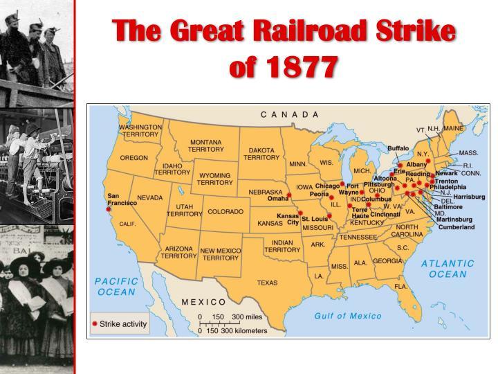 The Great Railroad Strike