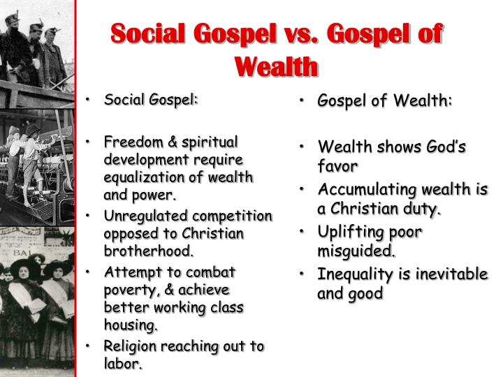 Social Gospel vs. Gospel of Wealth