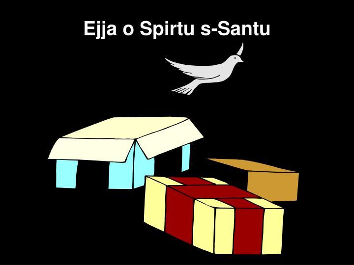Ejja o Spirtu s-Santu