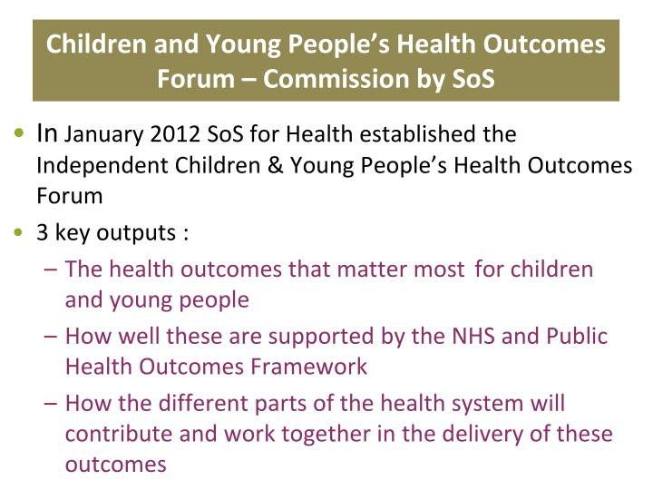 Children and Young People's Health Outcomes Forum – Commission by SoS