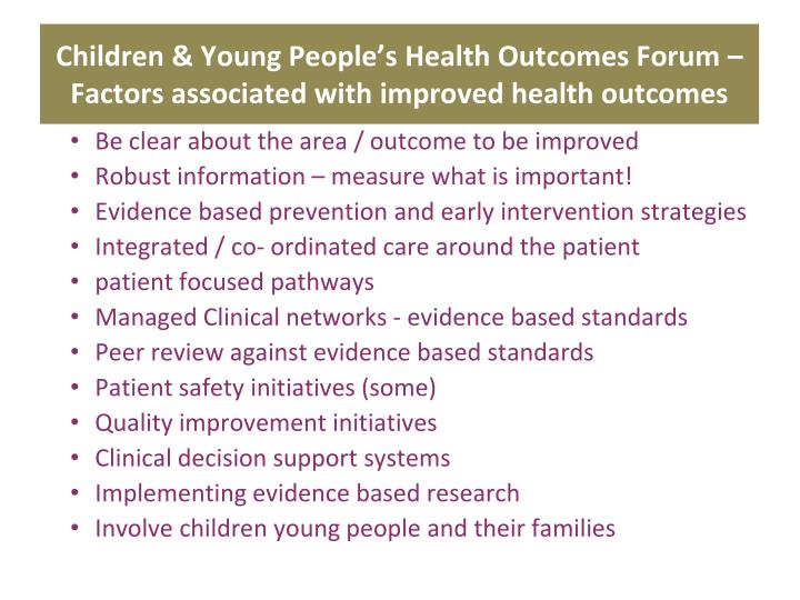Children & Young People's Health Outcomes Forum – Factors associated with improved health outcomes