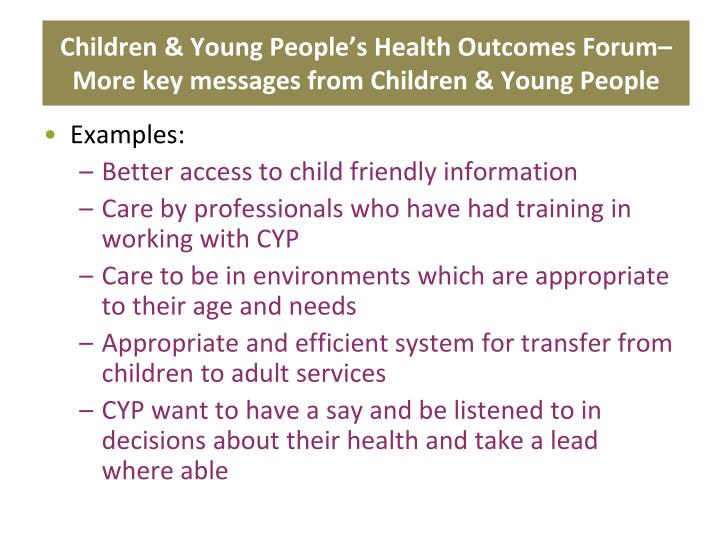 Children & Young People's Health Outcomes Forum– More key messages from Children & Young People