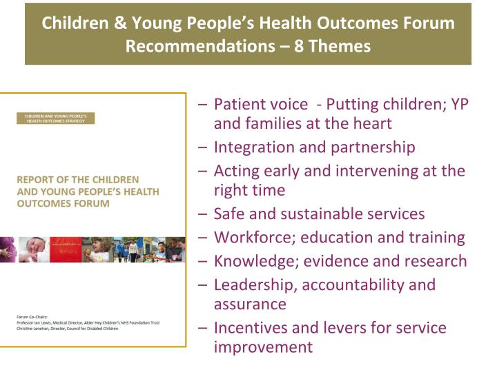Children & Young People's Health Outcomes Forum Recommendations – 8 Themes