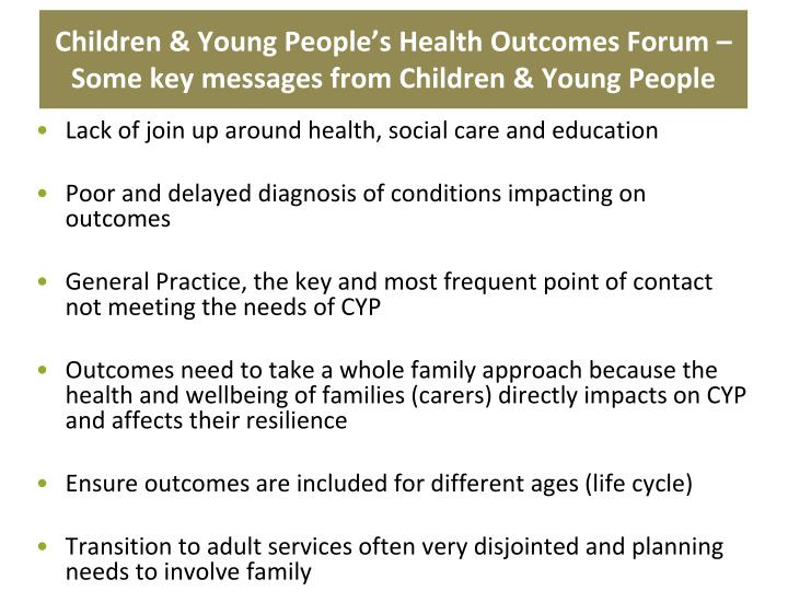 Children & Young People's Health Outcomes Forum – Some key messages from Children & Young People