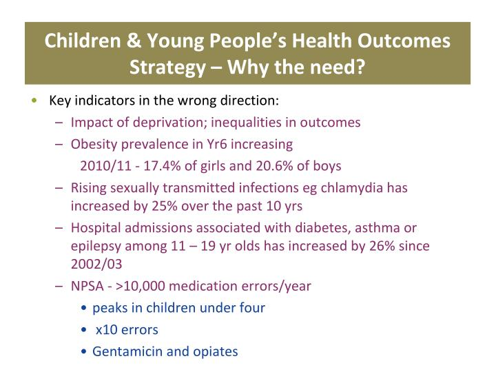 Children & Young People's Health Outcomes Strategy – Why the need?