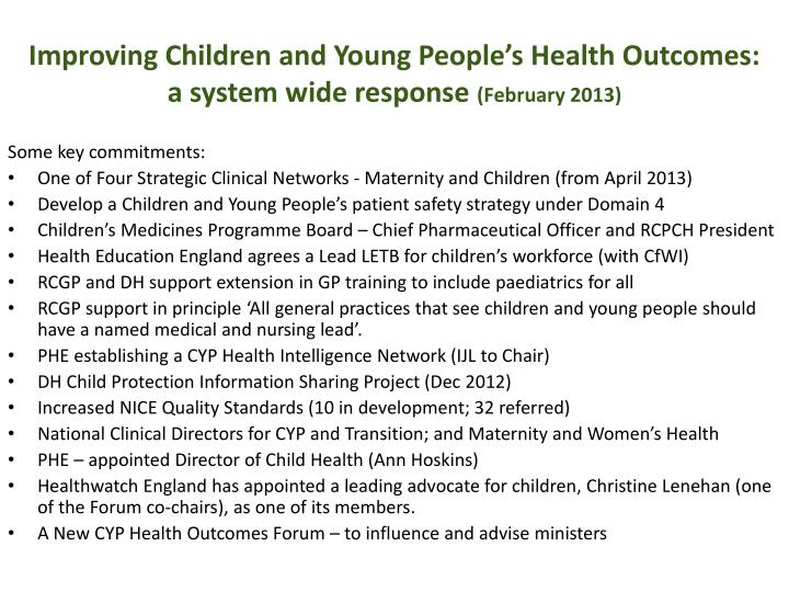 Improving Children and Young People's Health Outcomes: