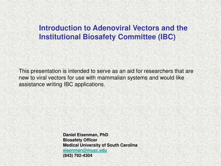 Introduction to Adenoviral Vectors and the