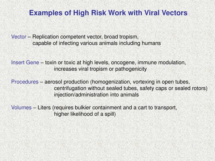 Examples of High Risk Work with Viral Vectors
