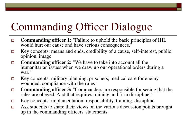 Commanding Officer Dialogue