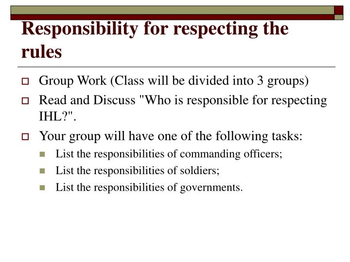 Responsibility for respecting the rules