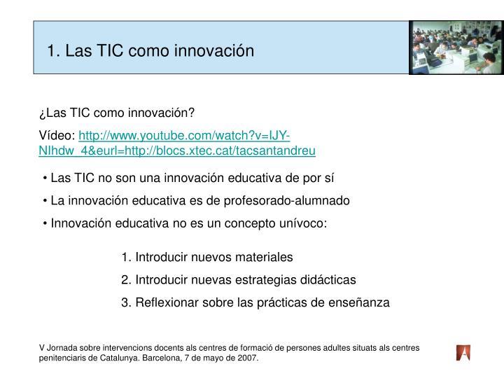 1. Las TIC como innovación