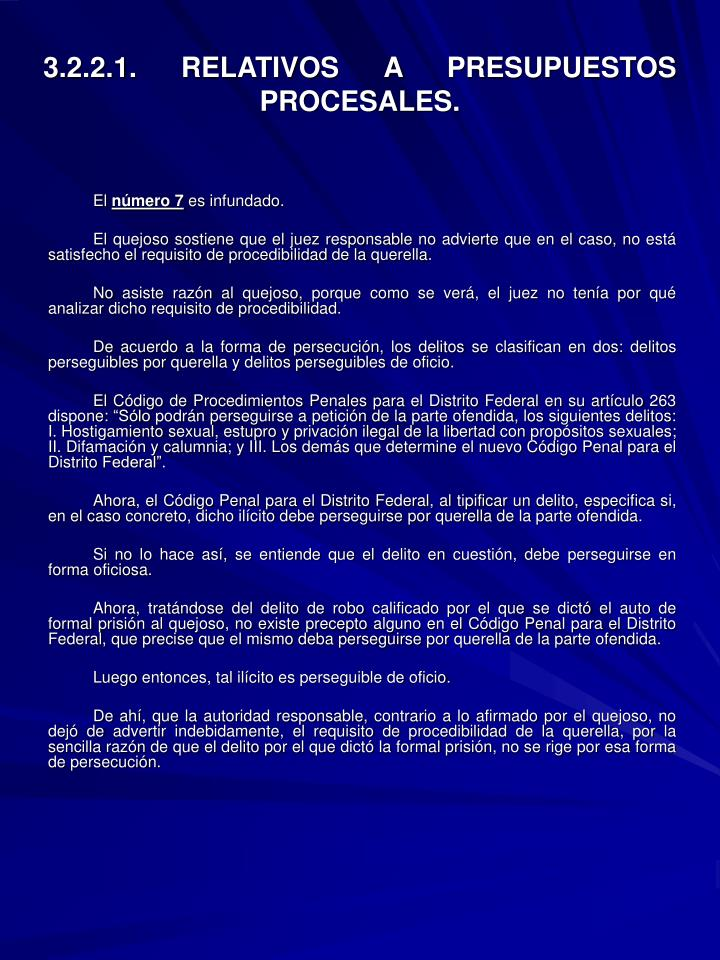 3.2.2.1. RELATIVOS A PRESUPUESTOS PROCESALES.