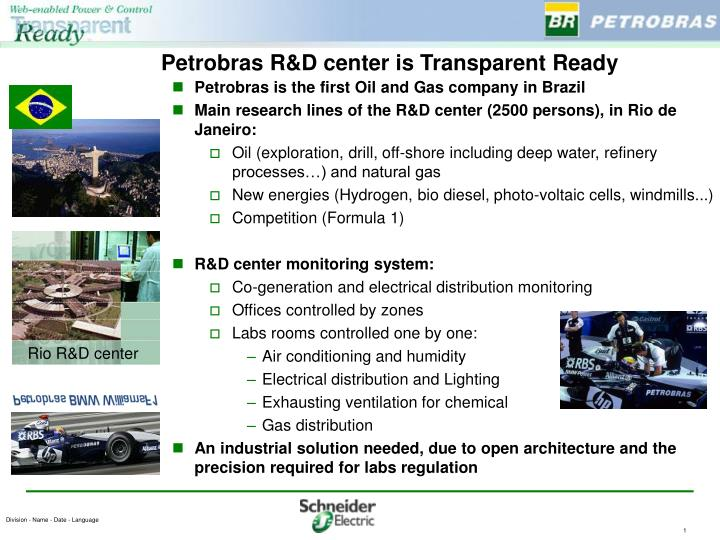 Petrobras r d center is transparent ready