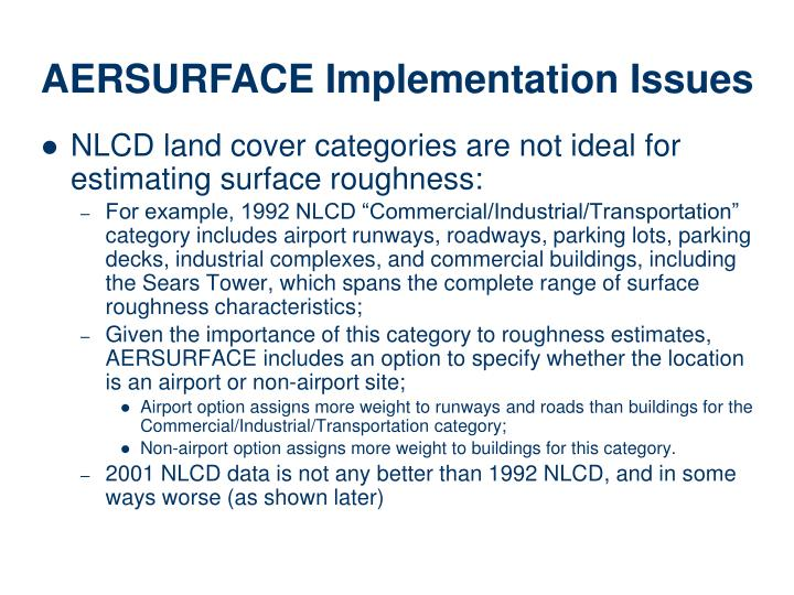 NLCD land cover categories are not ideal for estimating surface roughness: