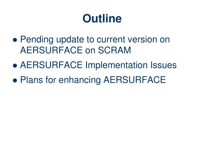 Pending update to current version on AERSURFACE on SCRAM
