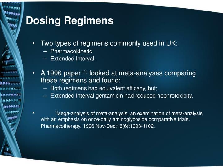 Dosing Regimens