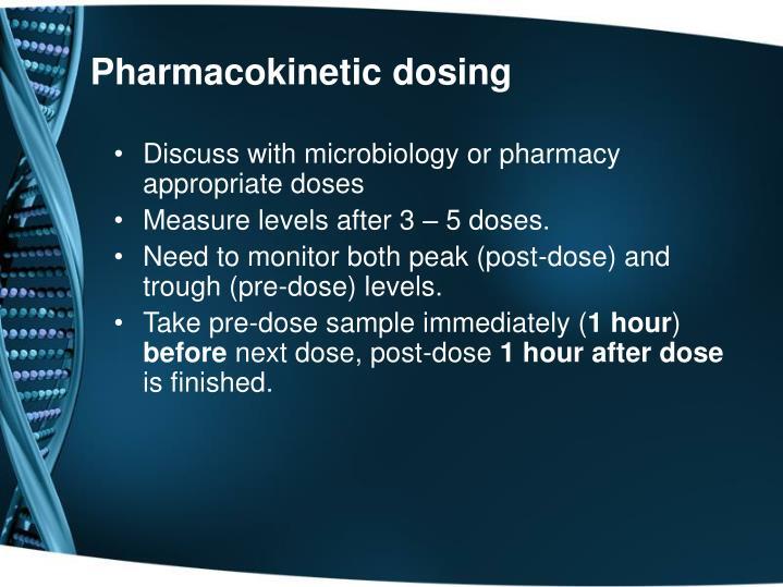 Pharmacokinetic dosing