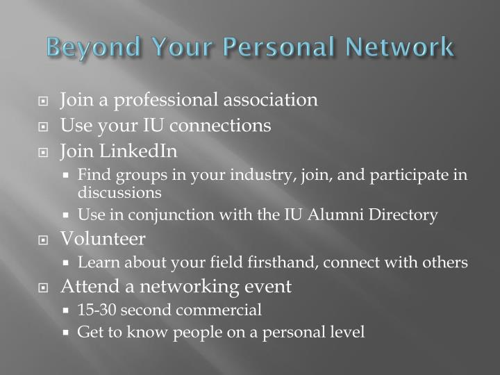 Beyond Your Personal Network