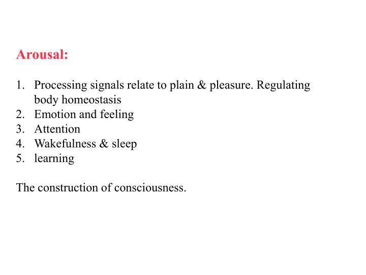 Arousal: