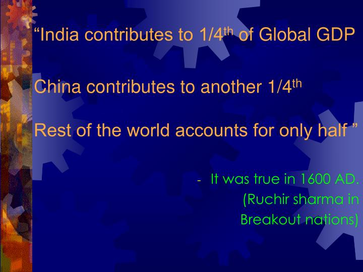 """India contributes to 1/4"