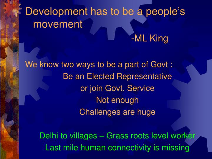 Development has to be a people's movement