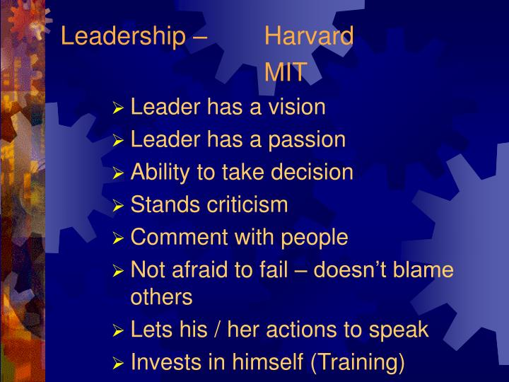 Leadership – 	Harvard