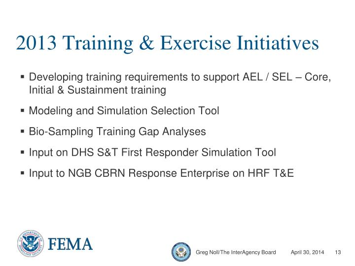 2013 Training & Exercise Initiatives