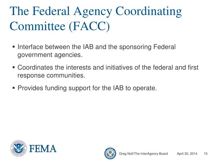 The Federal Agency Coordinating Committee (