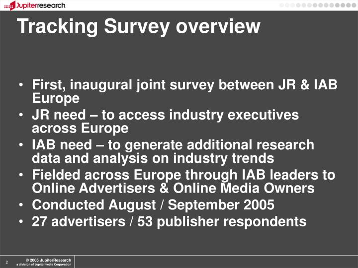 Tracking Survey overview