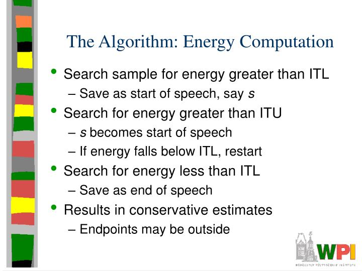 The Algorithm: Energy Computation
