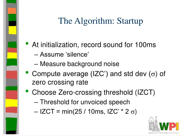 The Algorithm: Startup