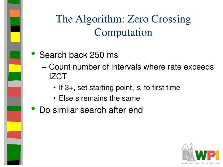 The Algorithm: Zero Crossing Computation