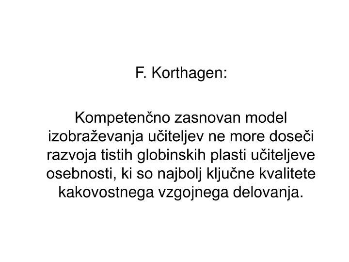 F. Korthagen: