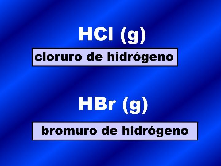 HCl (g)