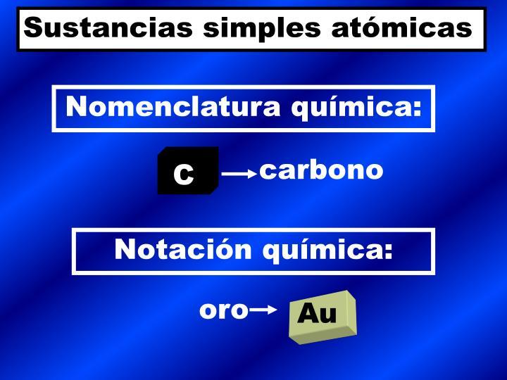 Sustancias simples atómicas