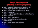 biaya penyimpanan holding cost carrying costs
