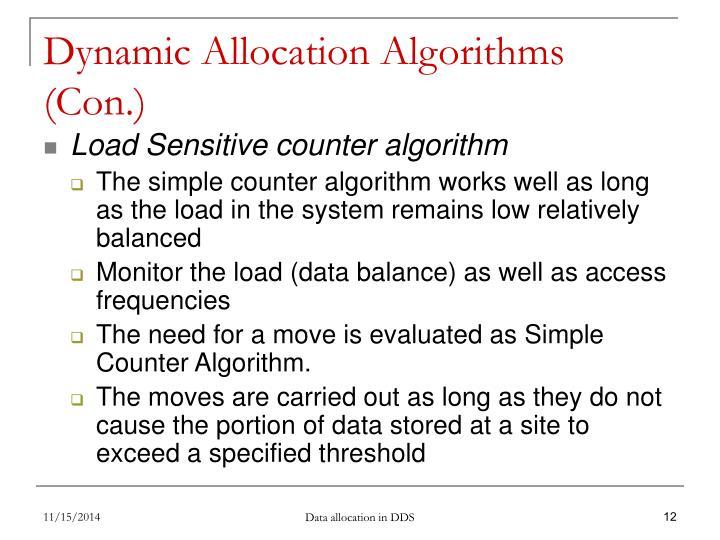 Dynamic Allocation Algorithms (Con.)