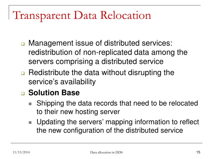 Transparent Data Relocation