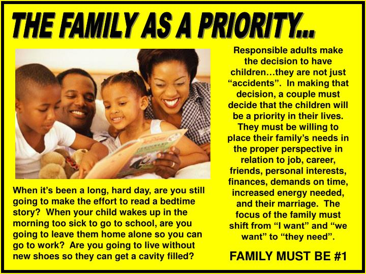 THE FAMILY AS A PRIORITY...