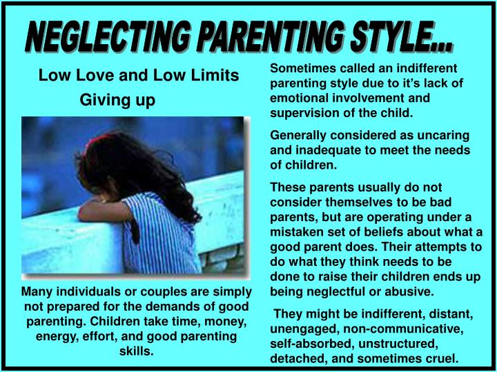 NEGLECTING PARENTING STYLE...