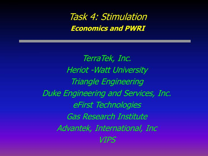 Task 4 stimulation economics and pwri