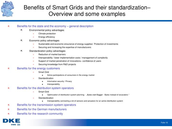 Benefits of Smart Grids and their standardization– Overview and some examples