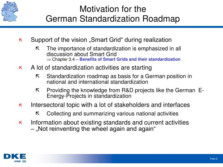 Motivation for the german standardization roadmap
